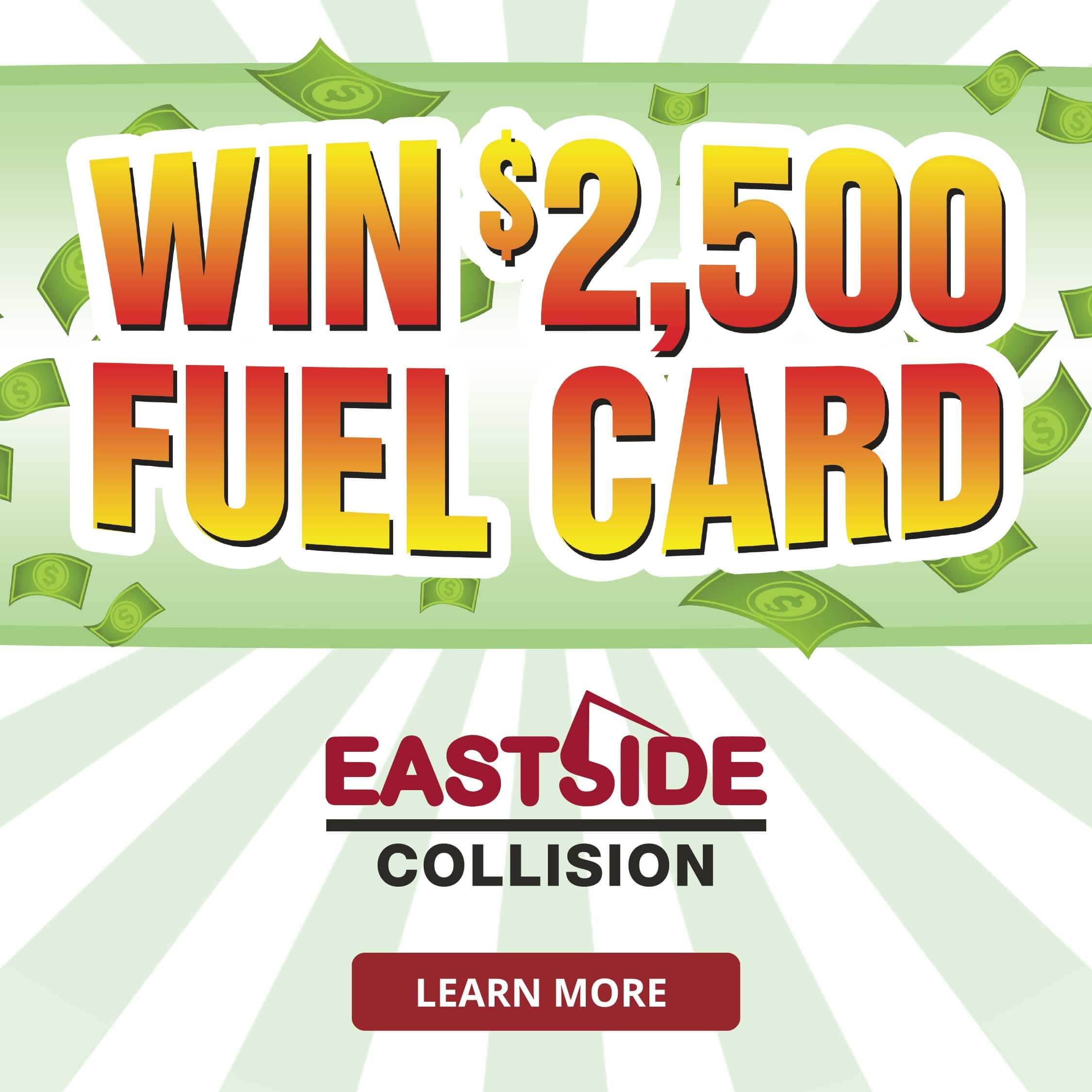 Win Free Fuel - Eastside Collision